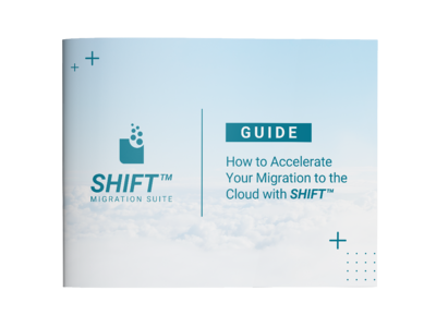 SHIFT™ Migration Suite Guide
