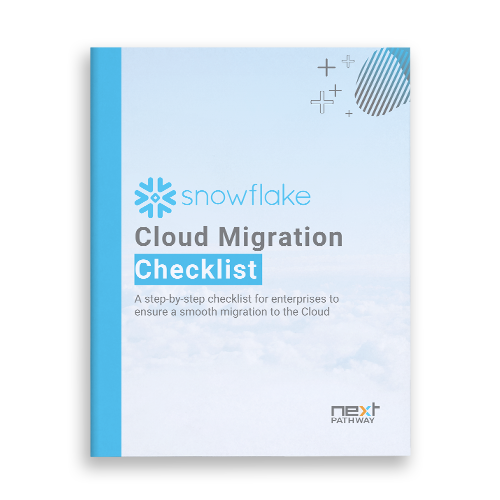 Snowflake Cloud Migration Checklist