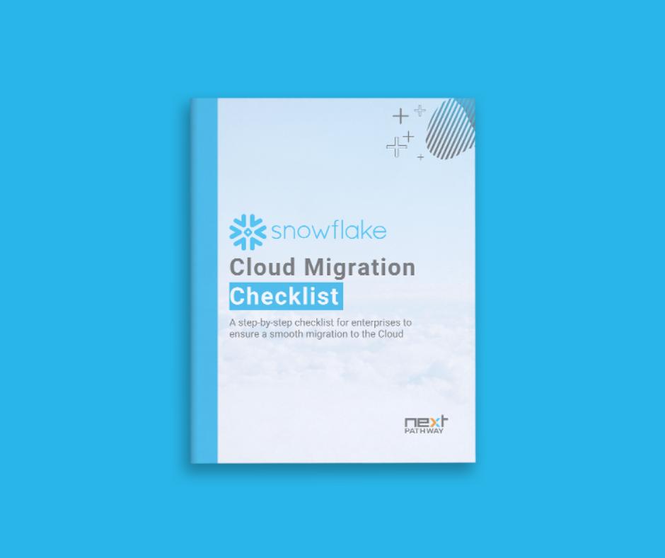 Snowflake Migration Checklist